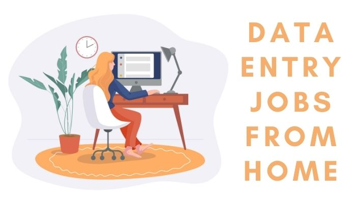 19 Best Data Entry Jobs from Home in 2021