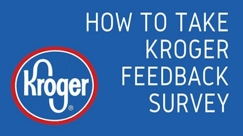 KrogerFeedback Customer Satisfaction Survey 2021