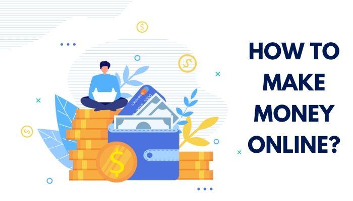 65 Ways How to Make Money Online in 2021